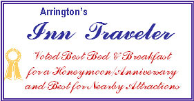 Arrington's Inn Traveler-Best Honeymoon/Annversary and Best for Nearby Attractions
