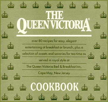 The Queen Victoria Bed & Breakfast Inn Cookbook