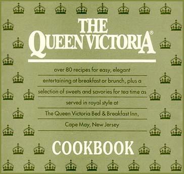 The Queen Victoria Bed & Breakfast Inn Cookbook