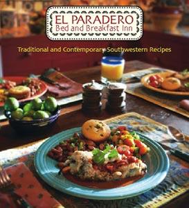 El Paradero Bed & Breakfast Inn Cookbook